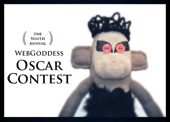 The Ninth Annual webgoddess Oscar Contest